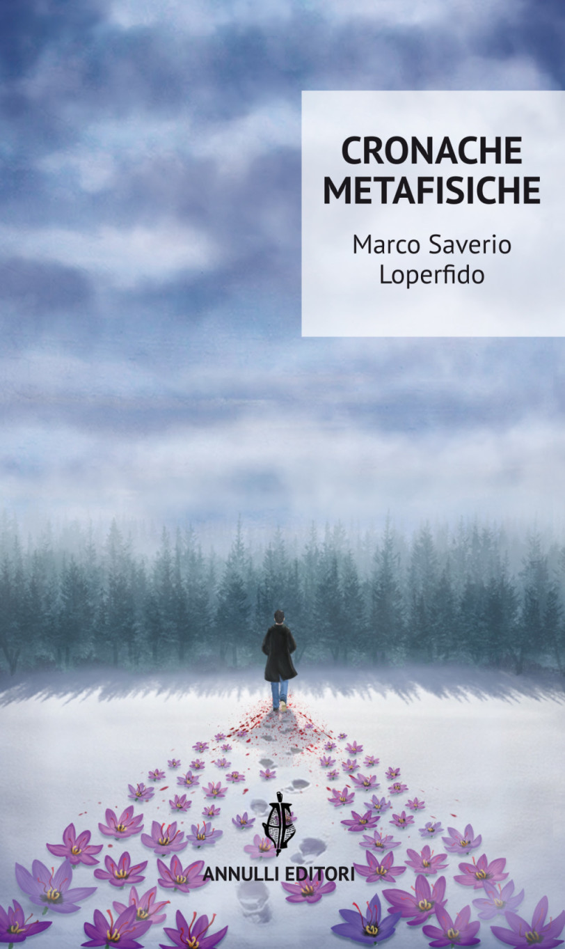 copertina_Cronache metafisiche_Marco Saverio Loperfido