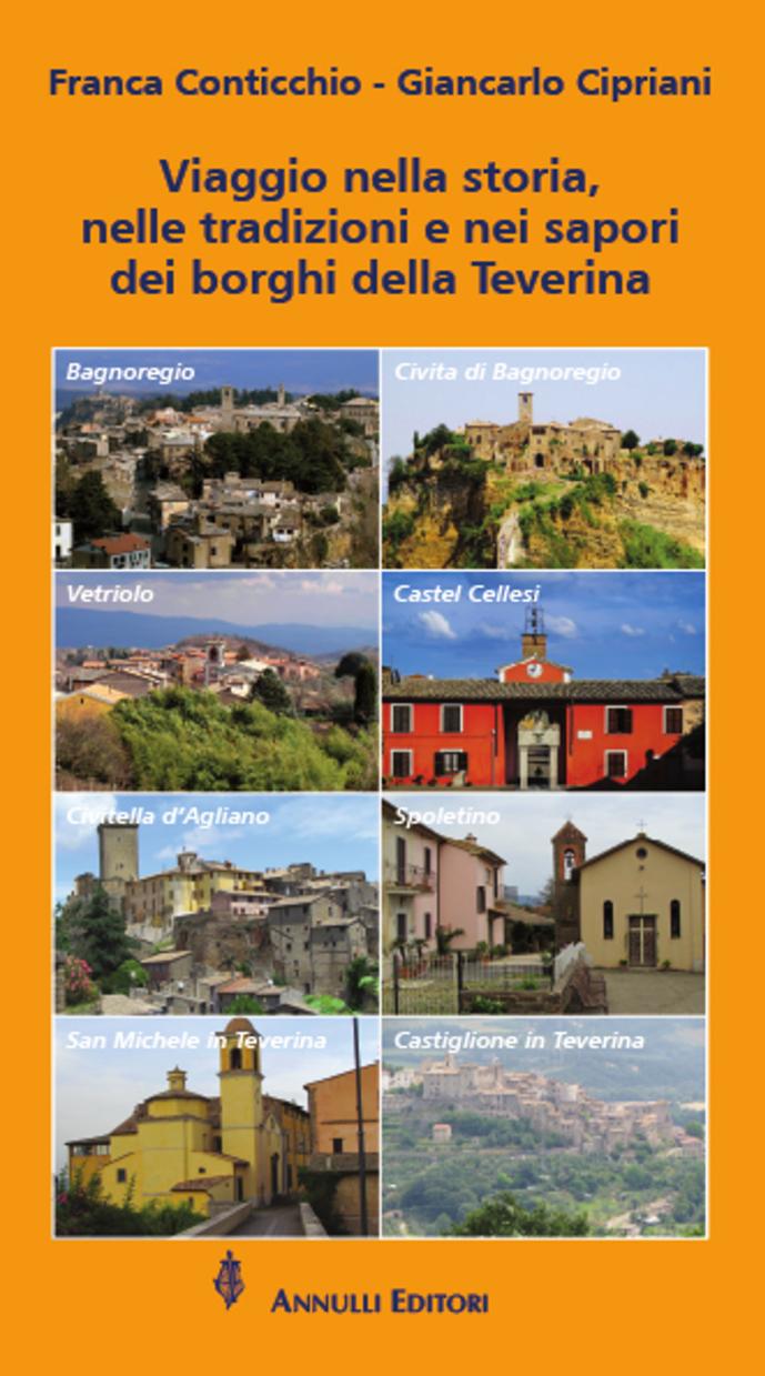 Viaggio nella storia nelle tradizioni e nei sapori dei borghi della Teverina_copertina
