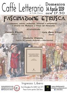 Caffè letterario di Colle Diana_Fascinazione etrusca